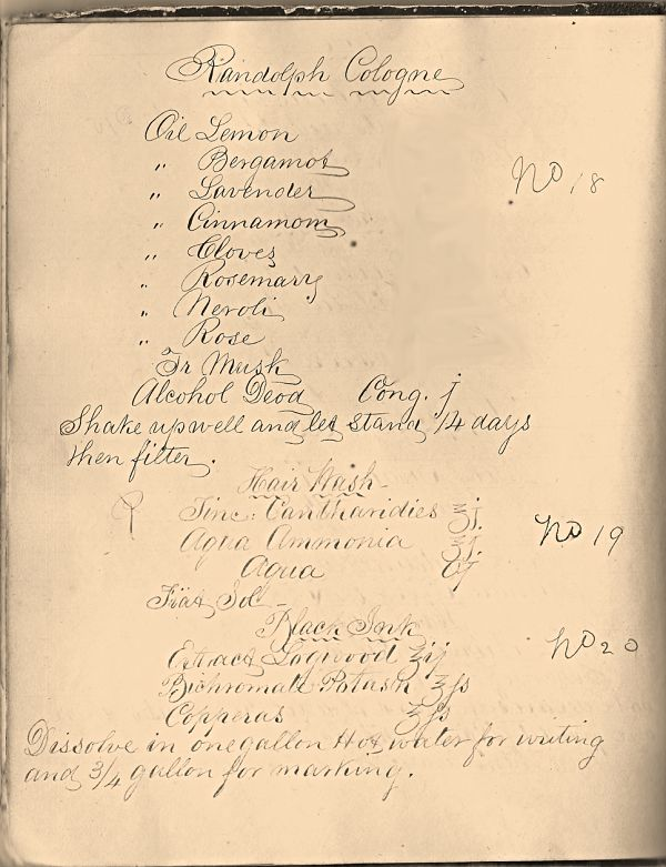 Randolph Parry 1859 cologne receipt/recipe. The name Randolph was to honor the perfumer/pharmacist George Parry's ancestors. The amounts of the aromatics in the formula have been obscured to protect the rights of the Society in recreating the cologne.