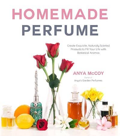 Homemade Perfume book by Anya McCoy July 31, 2018